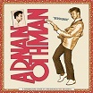 adnan othman bershukor: a retrospective of hits by malaysian pop yeh yeh legend sublime frequencies