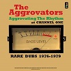 aggrovators-aggrovating the rhythm at channel one lp