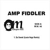 amp fiddler so sweet remixes mahogani music