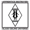 apprentice destroyer-glass ceiling universe cd