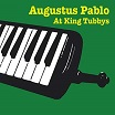 augustus pablo at king tubbys radiation roots