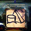 peter brotzmann/heather leigh-ears are filled with wonder lp