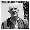 builders-beatin hearts lp