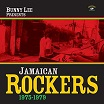 bunny lee jamaican rockers 1975-1979 kingston sounds