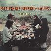 catherine ribeiro & alpes-ame debout lp