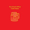 colin potter-the ghost office 2lp