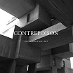 contrepoison-discography 2010-2012 2lp
