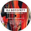 dj sotofett percussion mixes vol 1 fit sound