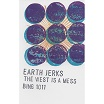earth jerks-the west is a mess cs