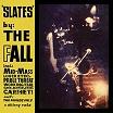 the fall-slates 10