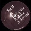 fat b & lad luca-2 make a record 12