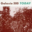 galaxie 500-today lp