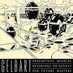 gelbart-preemptive musical offerings to satisfy our future masters lp