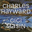 gigi masin/charles hayward-les nouvelles musiques de chambre volume 2 lp