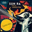 sun ra & his arkestra to those of earth & other worlds strut