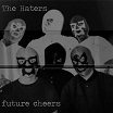 the haters-future cheers lp