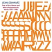 jean schwarz year of the horse & other electroacoustic works 1974-1986 robot
