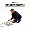 jeff mills-exhibitionist 2 dvd