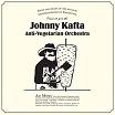 johnny kafta anti-vegetarian orchestra-s/t lp
