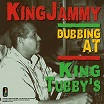 king jammy-dubbing at king tubby's lp