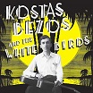 kostas bezos & the white birds-s/t lp+cd