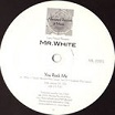 larry heard presents mr white the sun can't compare/you rock me alleviated