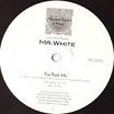 larry heard presents mr white-the sun can't compare/you rock me 12