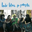 look blue go purple-still bewitched 2lp