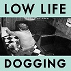low life dogging alter