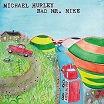 michael hurley bad mr mike mississippi