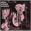 the milkshakes-after school session lp