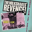 the milkshakes-the milkshakes' revenge: trash from the vaults lp