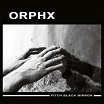 orphx pitch black mirror sonic groove