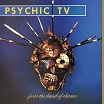 psychic tv force the hand of chance angry love productions
