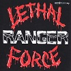 ranger-lethal force/night slasher 7