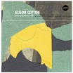 alison cotton only darkness now feeding tube/cardinal fuzz