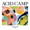 various-acid camp all stars volume 1 ep