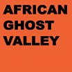 african ghost valley-colony lp