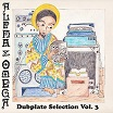 alpha & omega dubplate selection vol 3 mania dub