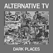 alternative tv-dark places