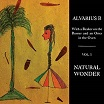 alvarius b-with a beaker on the burner & an otter in the oven: vol 1 natural wonder lp