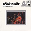 archie shepp & the full moon ensemble live in antibes (vol 2) lbyg)