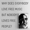 bill orcutt why does everybody love free music but nobody lov0es free people? palilalia