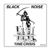 black noi$e-time crisis ep