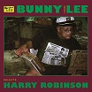 bunny 'striker' lee selects harry robinson striker lee/reggae retro