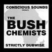 bush chemists strictly dubwise partial records