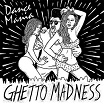 various-dance mania: ghetto madness 2lp+cd
