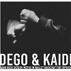 dego & kaidi-s/t ep