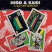 dego & kaidi-a so we gwarn 2lp
