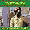 delroy wilson-worth your weight in gold lp